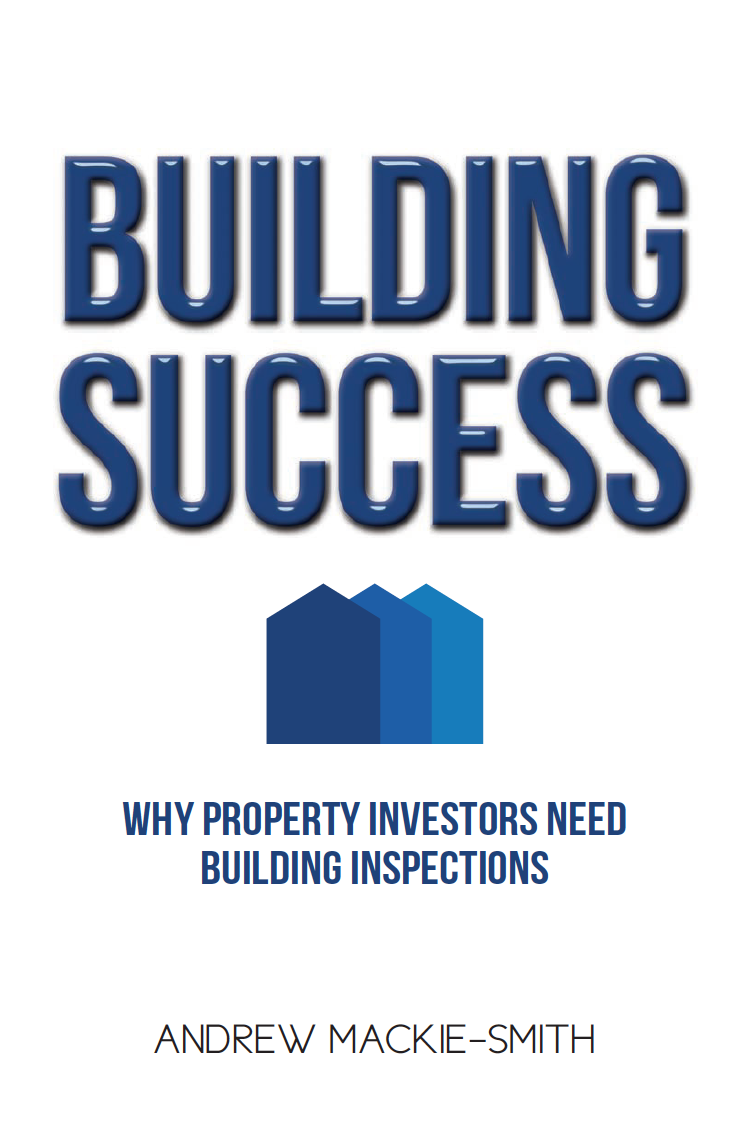 Building Success: Why Property Investors Need Building Inspections